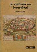 ¡Y MAÑANA EN JERUSALEN!