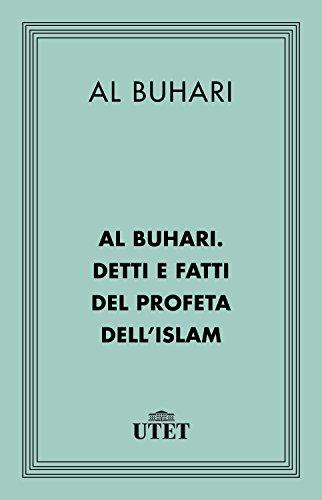 Detti e fatti del Profeta dell'Islam