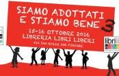 Siamo adottati e stiamo bene 3 – Firenze, 15/16 ottobre 2016