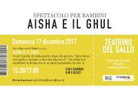 Domenica 17/12/2017 – Il pollaio dei balocchi: AISHA E IL GHUL