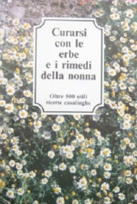 curarsi-con-le-erbe-e-i-rimedi-della-nonna