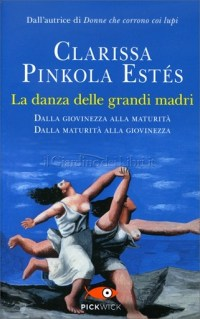 danza-grandi-madri-clarissa-pnkola-estes
