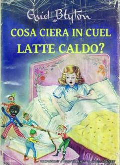 Libri Vintage per l'Infanzia | Cosa ciera in cuel latte caldo?