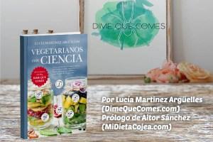 Nuevo libro de nutrición vegetariana y vegana: Vegetarianos con Ciencia