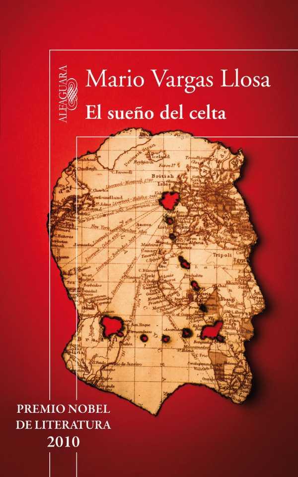 Mario Vargas Llosa: El sueño del celta