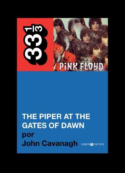 The piper at the gates of dawn en 33 1/3