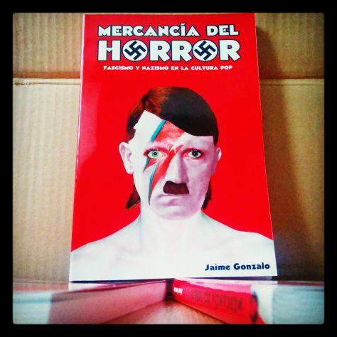 """Jaime Gonzalo """"Mercancía del horror"""""""