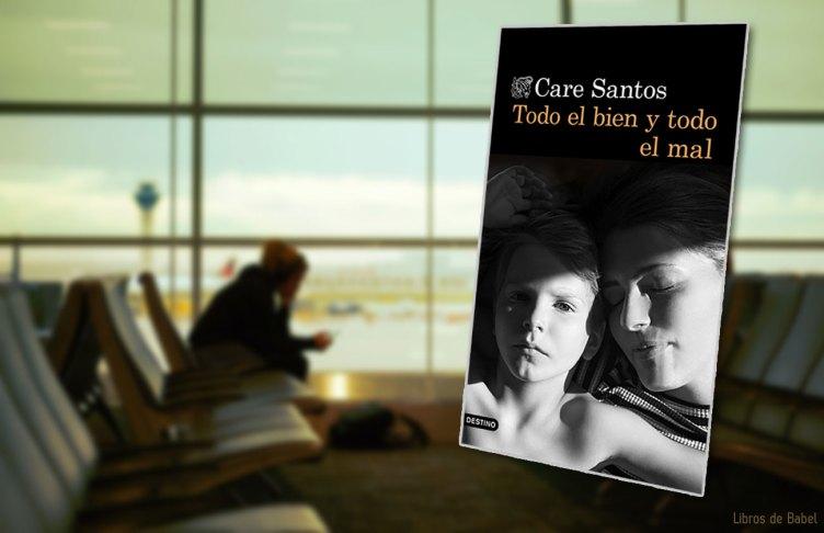 Care Santos - Todo el bien y todo el mal