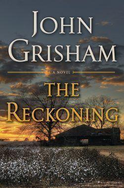 The Reckoning en español de John Grisham sin publicarse