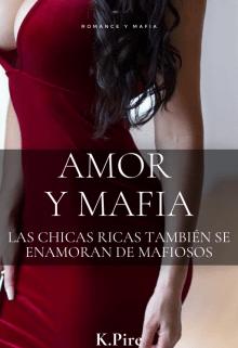 Amor y mafia de K.Pire