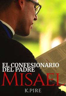 El Confesionario del padre Misael de K.Pire
