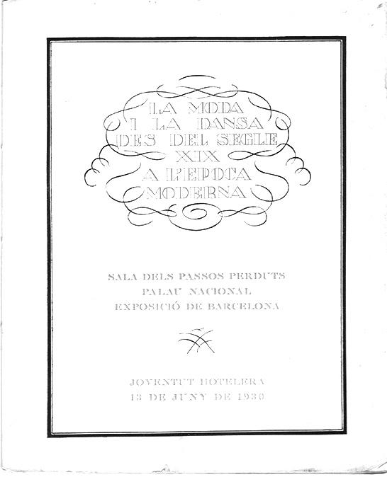 1930-06-13- La moda y la danza des del segle XIX a l'epoca moderna-P. Pamias,A.Capmany-C.Salazar, J. Magriña-1-pl