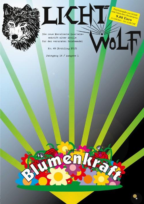 """Lichtwolf Nr. 49 (""""Blumenkraft"""")"""