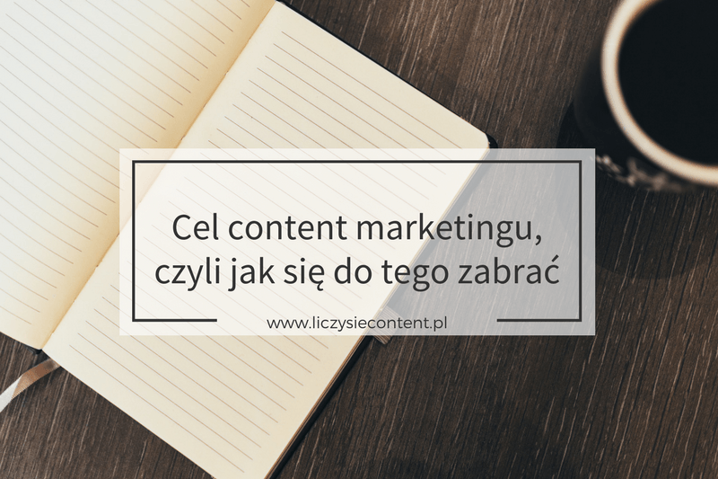 cel content marketingu