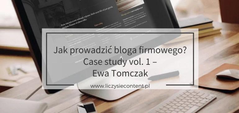 Jak prowadzić blog firmowy – case study v.1