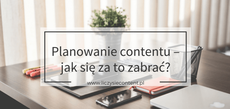 jak planować content marketing