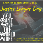 Justice League Day – Sabato 18 Novembre 2017