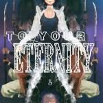 ToYourEternity5_1200px.jpg