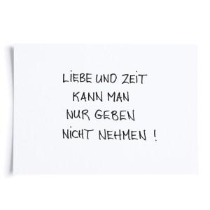 fideadesign liebe-und-zeit-kann-man-nur-geben-nicht-nehmen 3815
