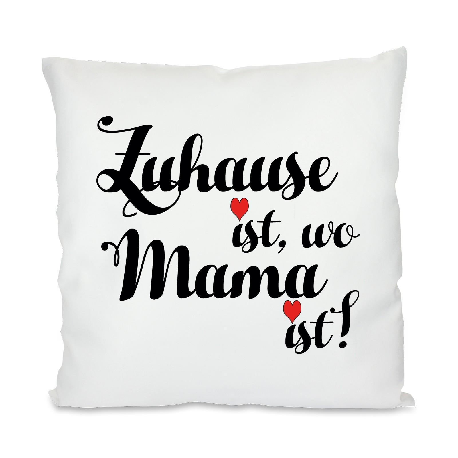 Kissen Mit Motiv Modell Zuhause Ist Wo Mama Ist