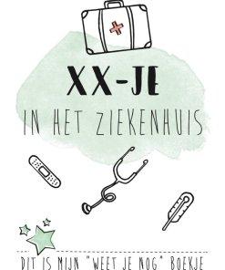xx-je boekje in het ziekenhuis, herinneringen, ziekenhuis verwerking, liefsvanlauren.nl