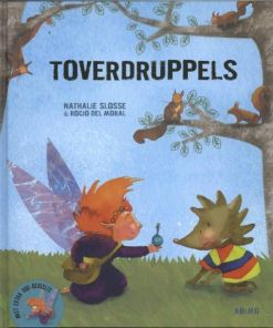 Toverdruppels, kinderboek, prentenboek, Nathalie slosse, boek over verdriet, toverdruppels, liefsvanlauren.nl