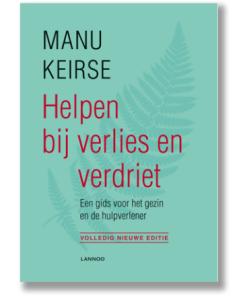 helpen bij verlies en verdriet, Manu Keirse, rouw gids, rouw en verlies, informatief boek, liefsvanlauren.nl