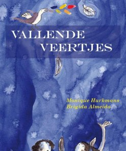 vallende veertjes, prentenboek, Monique Hurkmans, Brigida Almeida, filosofisch, spiritueel, liefsvanlauren.nl