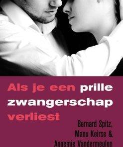 als je een prille zwangerschap verliest, Manu Keirse, miskraam, abortus, informatief boek, liefsvanlauren.nl