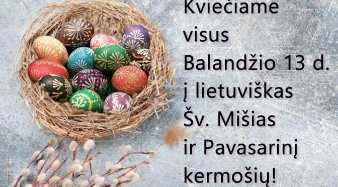 Šv. Mišios ir Pavasarinis kermošius | Mass and Spring Fair