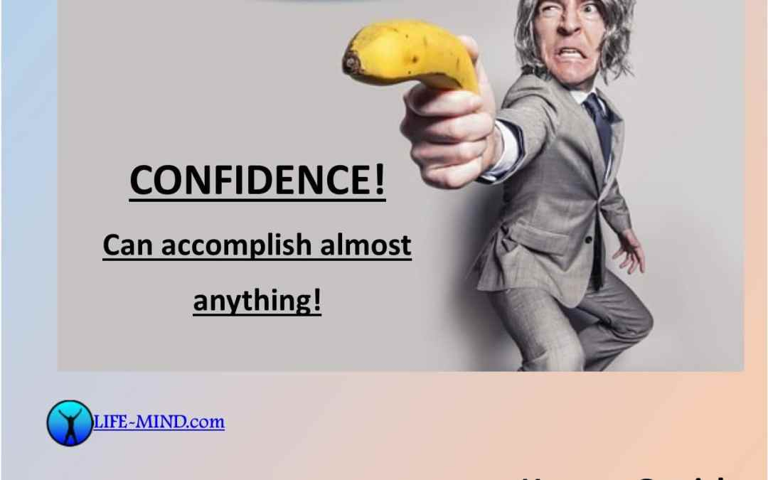 Confidence: What is it and how do I get it?