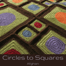 Circles to Squares is an afghan constructed with crochet motifs in different sizes. You can make one yourself with a free Lion Brand pattern.