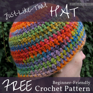 The Just-Like-That Hat is a free crochet pattern using basic stitches. It's a great pattern for crocheting your first hat or for when you need a quick gift.