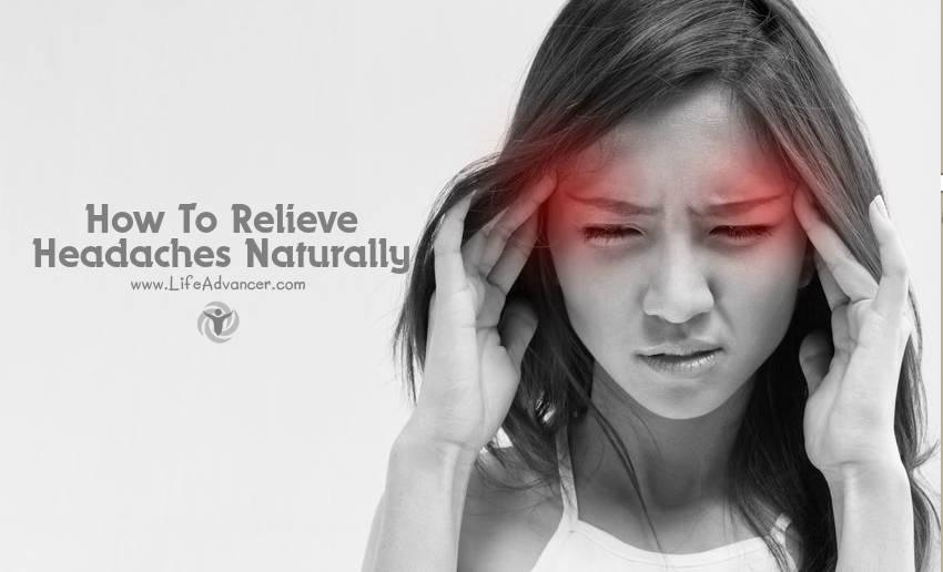 Relieve Headaches Naturally