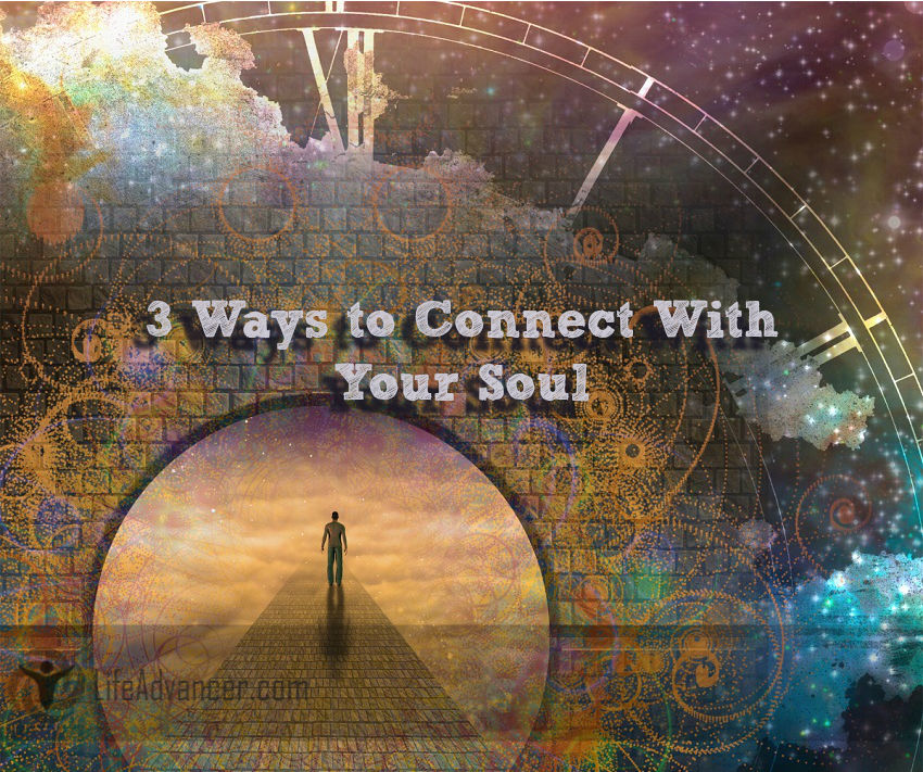 Ways to Connect With Your Soul
