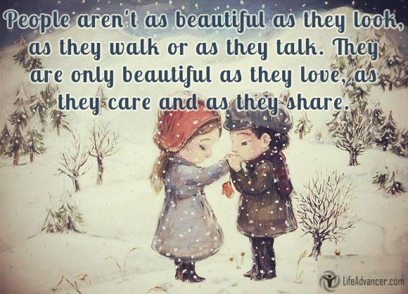 People aren't as beautiful as they look,  as they walk or as they talk
