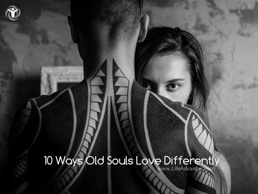 Old Souls Love Differently