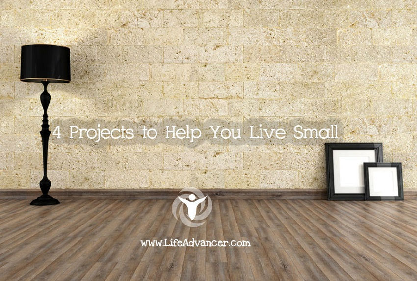 4 Projects to Help You Live Small