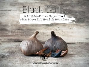 Black Garlic Superfood Health Benefits