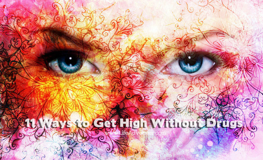 11 Ways to Get High Without Drugs
