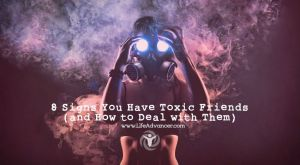 8 Signs of Toxic Friends