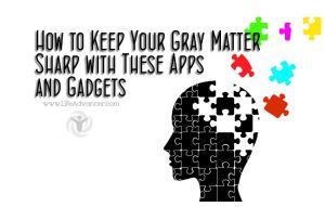 Keep Gray Matter Sharp