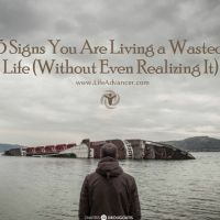 5 Signs You Are Living a Wasted Life and How To Fix It