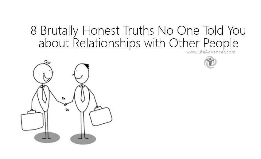 Brutally Honest Truths