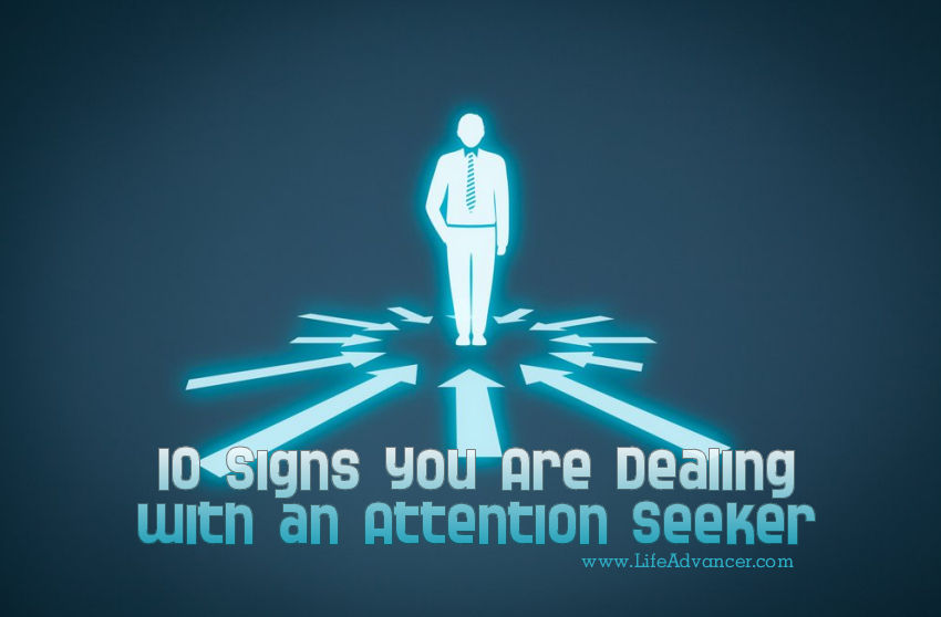 Dealing with Attention Seeker