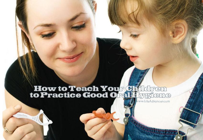 Teach Children Oral Hygiene