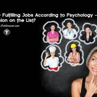 Top 10 Fulfilling Jobs According to Psychology - Is Your Profession on the List?