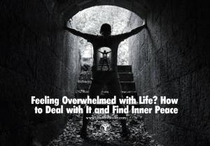 Feeling Overwhelmed with Life