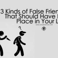 3 Kinds of False Friends That Should Have No Place in Your Life