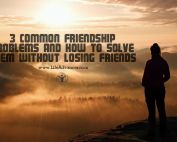 Common Friendship Problems